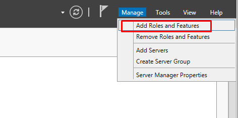 "Screenshot showing the Manage tab and highlighting the ""Add Roles and Features"" option from the dropdown menu"