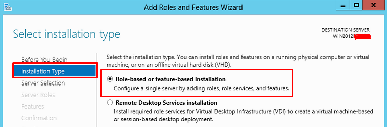 """Installation Type screen highlighting the option for """"Role-based or feature-based installation"""""""