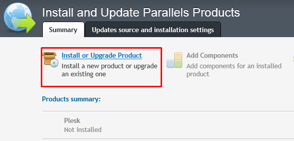 """Plesk Parallels Installer window highlighting the """"Install or Upgrade Product"""" option"""